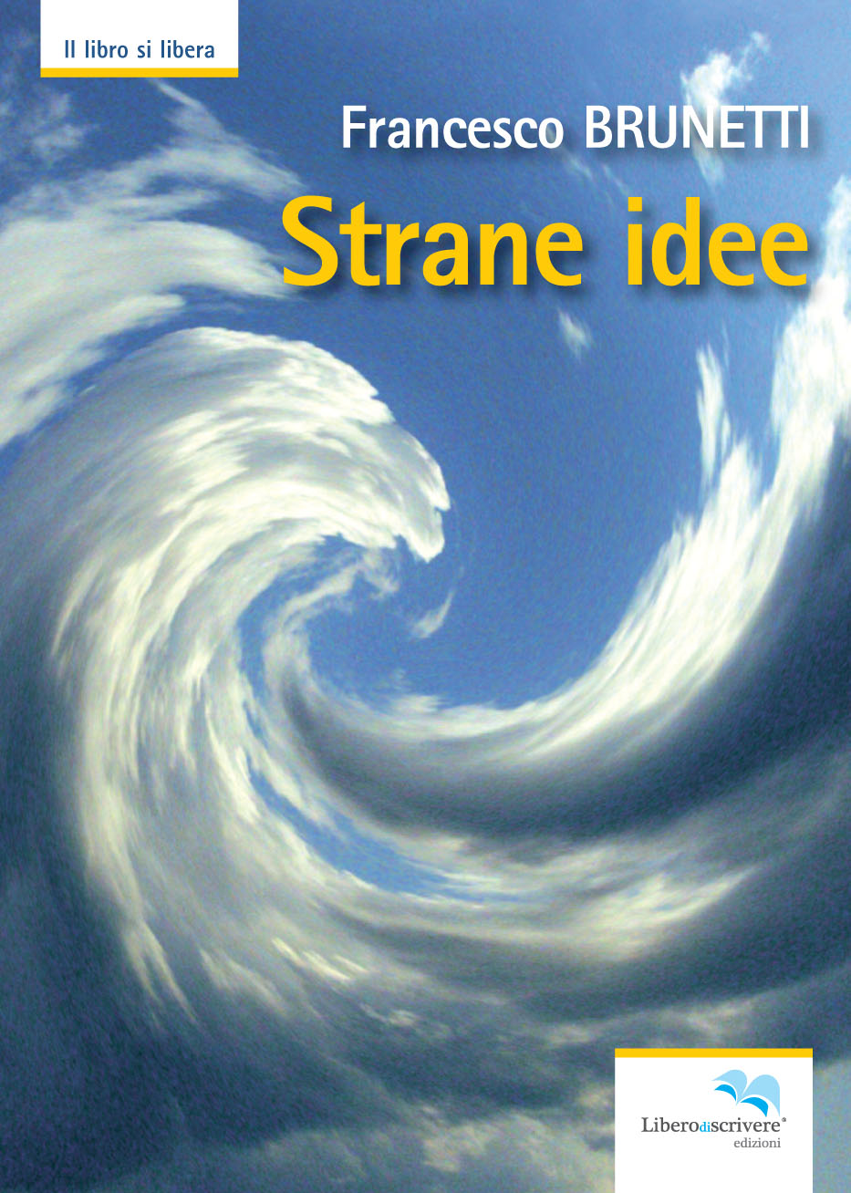 Liberodiscrivere francesco brunetti aiseop strane idee for Idee strane