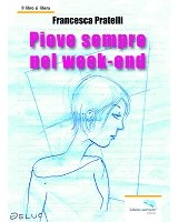Piove sempre nel week end